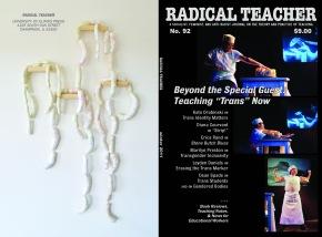 "Radical Teacher, Teaching ""Trans"" Now"